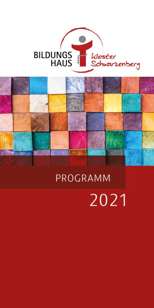 Cover Jahresprogramm 2021 Bildungshaus Kloster Schwarzenberg